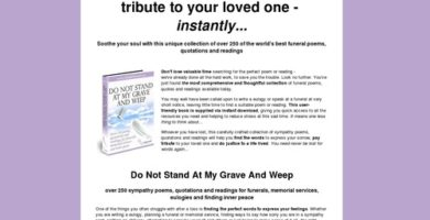 Instant Funeral Poems – Do Not Stand At My Grave And Weep – 75%com