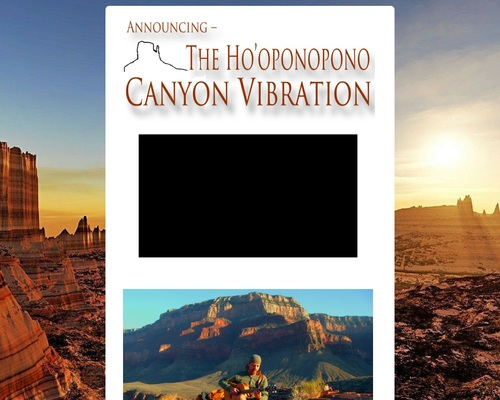 The Ho'oponopono Canyon Vibration