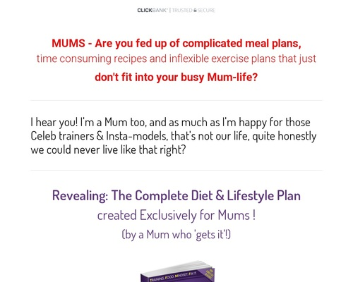 The Complete Diet And Lifestyle Plan Exclusively For Mums